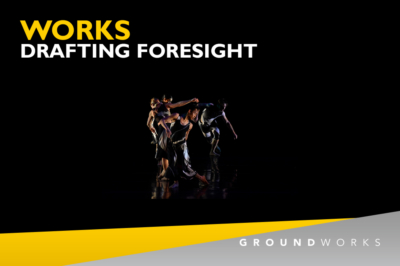 GroundWorks DanceTheater Drafting Foresight